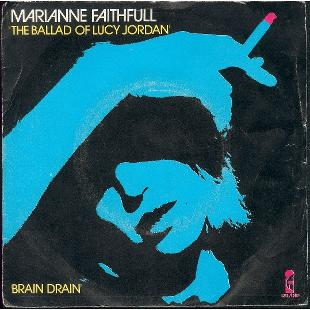 Marianne Faithfull The Ballad Of Lucy Jordan