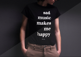 sad music makes me happy t shirt